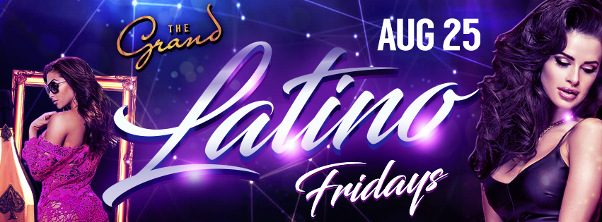 latino friday the grand nightclub san francisco nightclub sfnightlife best nightclub bottle service vip champagne bottle