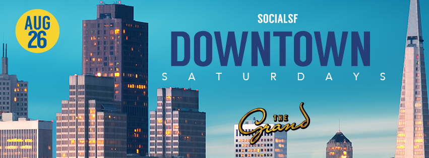 Downtown Saturday The Grand Nightclub SF San Francisco Nightlife nightclub bar dance edm hip hop