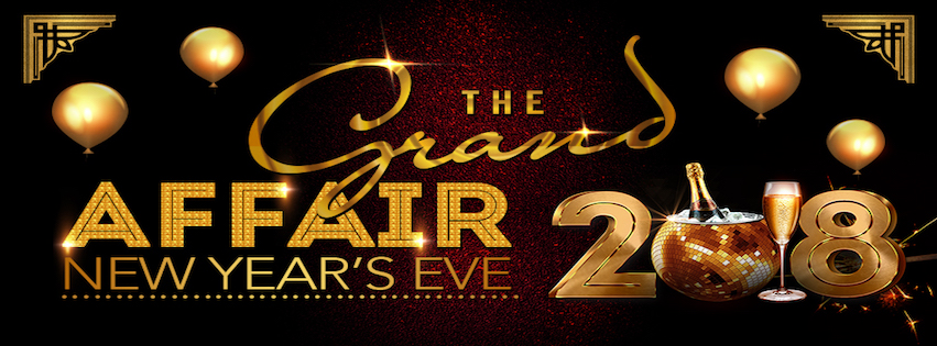 the grand affair nye 2018 new year's eve 2018 party nightclub san francisco new year's eve party best nye party best new year's eve 2018 in san francisco bottle service champagne vip edm hip hop r&b top 40