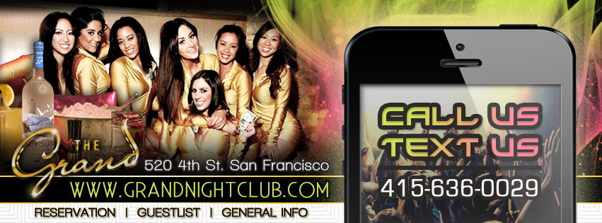the grand nightclub nightclub nightlife vip bottle service hip hop edm house top 40